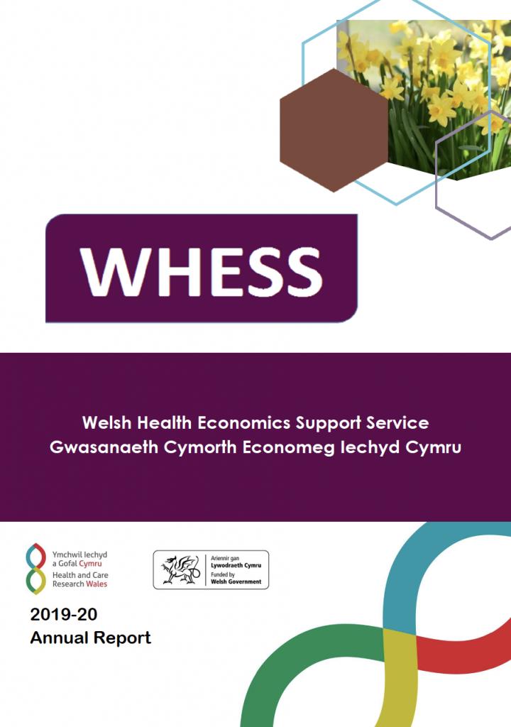 WHESS - Welsh Health Economics Support Service / Gwasanaeth Cymorth Economeg lechyd Cymru